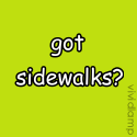 Got Sidewalks