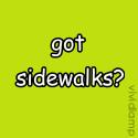 Got Sidewalks